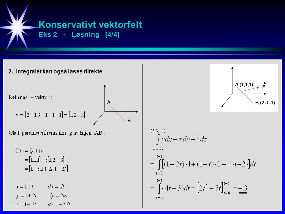 Konservativt vektorfelt Eks 2 - Løsning [4/4]
